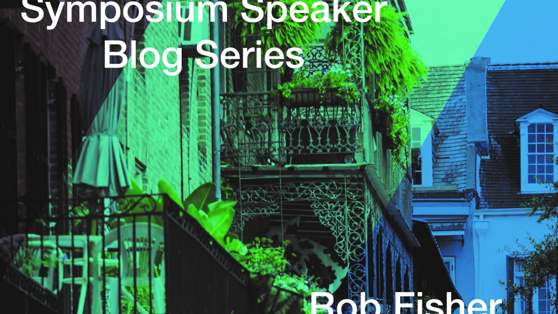Symposium Speaker – Rob Fisher